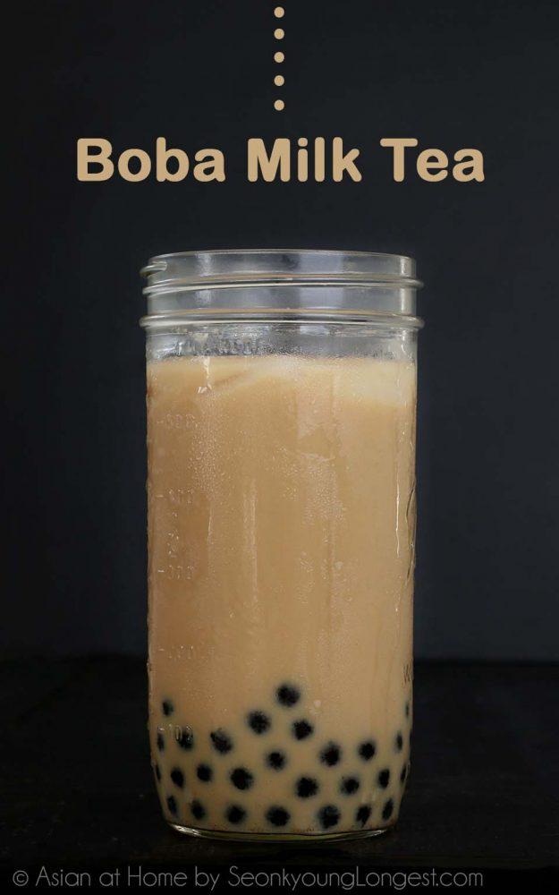 Boba Milk Tea Recipe & Video - Seonkyoung Longest