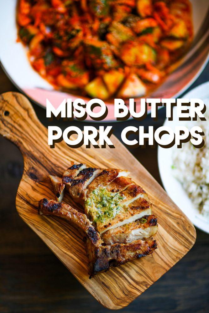 Miso Butter Grilled Pork Chops